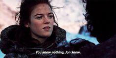 you know nothing.gif