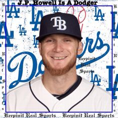 Keepinit Real MLB News: J.P. Howell Is A Dodger  Left-hander J.P. Howell has agreed to a one-year deal with the Los Angeles Dodgers for is $2.85 million in base salary and plus performance bonuses.