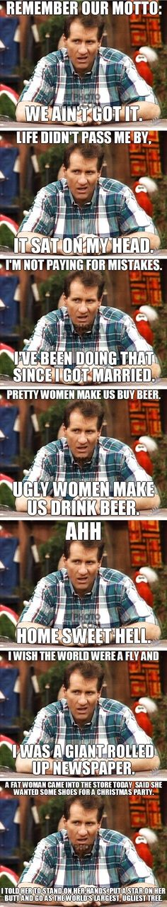 Al Bundy Quotes // funny pictures - funny photos - funny images - funny pics - funny quotes - #lol #humor #funnypictures