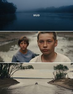 amazing cinematography: Mud Directed by: Jeff Nichols Cinematography:...
