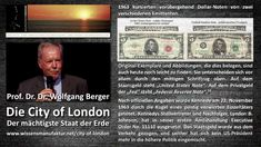 Prof. Dr. Dr. Wolfgang Berger - Die City of London - Der mächtigste Staa...