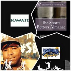 "2/7/15 NCAAB Sports Bettors Almanac Update: #Hawaii vs #UCSantaBarbara (Take: Hawaii +5.5)""The Sports Bettors Almanac"" SPORTS BETTING ADVICE  On  99% of regular season games ATS including Over/Under   1.) The Sports Bettors Almanac"" available at www.Amazon.com 2.) Check for updates Instagram,Twitter, YouTube: @Marlawn7  ( ""SPORTS BETTORS ALMANAC"" BOOK UPDATES.... NOT SPECIAL PICKS)   ""I'm looking for sponsors and opportunities in the sports world."" Marlawn Heavenly VII (SportyNerd@ymail.com)"