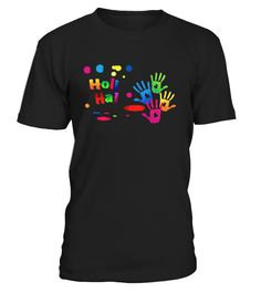 PROUD HOLI HAI - Happy Holi Festival  #gift #idea #shirt #image #brother #love #family #funny #brithday #kinh #daughter