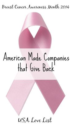 American Made Companies that Give Back: Breast Cancer Awareness Month- USA Lovelist