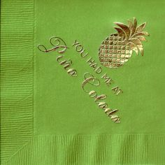 """Party Supplies-Ann Page - Cocktail Napkins - """"You had me at Pina Colada"""" - Gold Foil Party Napkins, Cocktail Napkins, Foil Stamping, Pina Colada, Birthday Bash, Hostess Gifts, Gold Foil, Party Supplies, Cocktails"""