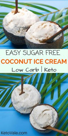 Low Carb Coconut Ice Cream - Super tasty, easy and healthy for keto diet