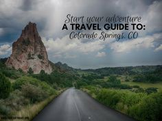 Your travel guide to Colorado Springs, CO!   www.pagesoftravel.org