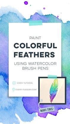 Paint Colorful Feathers using Watercolor Brush Pens - Every-Tuesday Watercolor Brush Pen, Watercolor Cards, Watercolour Paintings, Watercolor Ideas, White Gel Pen, Graphic Design Tips, Colorful Feathers, Lettering Tutorial, Design Tutorials