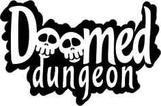 Doomed Dungeon
