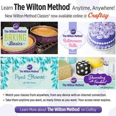 For over 85 years, Wilton has been the leader in cake decorating education and the Wilton Method® is the best and easiest way to learn. We are excited to announce that the Wilton Method® is now available online, ensuring that anyone is able to learn the Wilton Method® of baking and cake decorating anytime, anywhere. Learn more at www.wilton.com/craftsy