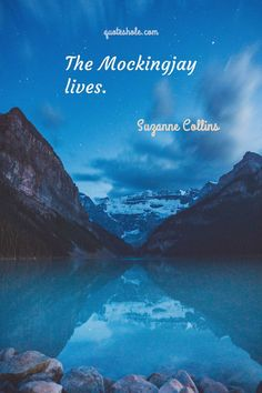 true stories books 24 Mockingjay Quotes Of Suzanne Collins Finding True Love Quotes, Always Love You Quotes, Love My Life Quotes, Love Book Quotes, Reading Quotes, Reading Books, Book Sayings, Happy Quotes, Poe Quotes