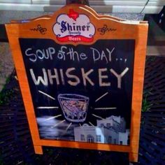 Soup of the day Whisky Whisky, Malta, Kinds Of Soup, Humor Grafico, Irish Whiskey, Whiskey Girl, Whiskey Cake, Chalkboard Signs, Chalkboards