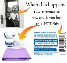 Babies and patio doors. Or dogs and patio doors. This keeps chemicals out of their systems.