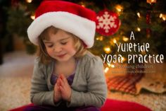 Just perfect for chilling out kids - Yuletide yoga from Small Potatoes