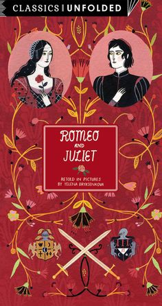 Gems: BOOKS - April-Romeo and Juliet Unfolded: Retold in Pictures by Yelena Bryksenkova.