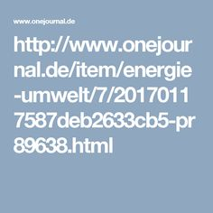 http://www.onejournal.de/item/energie-umwelt/7/20170117587deb2633cb5-pr89638.html