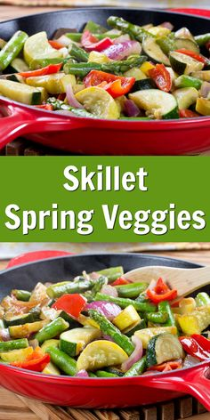 Our Skillet Spring Veggies make the perfect go-along for your favorite dishes!