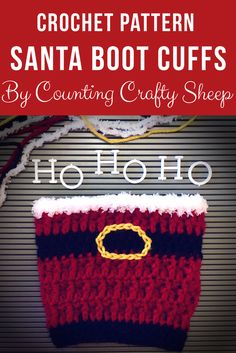 Crochet Santa Boot Cuff Pattern  Includes photo tutorials for Front post double crochet and surface crochet.  https://www.etsy.com/listing/570087049/crochet-pattern-santa-boot-cuffshttps://www.etsy.com/listing/570087049/crochet-pattern-santa-boot-cuffs