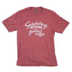 Surviving Motherhood... - Maroon T-Shirt