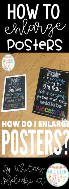 Great tutorial on how to enlarge posters for your classroom! Keywords: posters, classroom decor, back to school, how to enlarge posters, classroom posters.