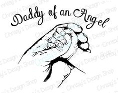 Daddy SVG / sympathy SVG / memorial svg / memory SVG / daddy's angel svg / daddy's hands svg / baby hands svg /daddy svg / vinyl crafts