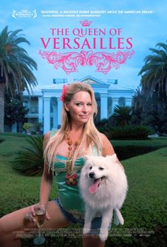 Queen of Versailles; 2010 Documentary