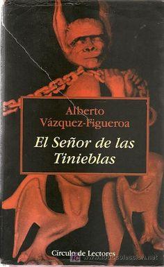 El señor de las tinieblas (Alberto Vázquez Figueroa; 2001). I read it in 2002.