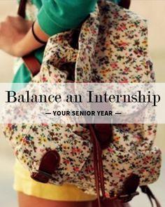 Balance an internship on your senior year.