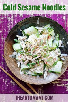 Cold Sesame Noodles with Shredded Chicken - I Heart Umami