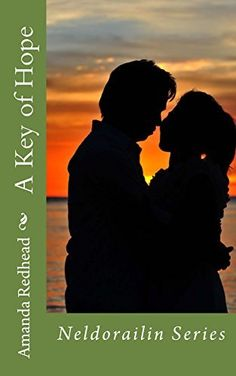 A Key of Hope (Neldorailin Series Book 1) by Amanda Redhead, http://www.amazon.co.uk/dp/B00QEF54MY/ref=cm_sw_r_pi_dp_3yJFub1BBZ6W7