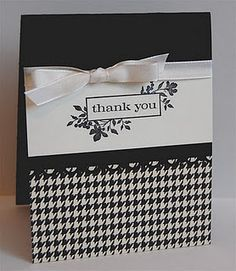B & W thank you card using SU #Just Believe
