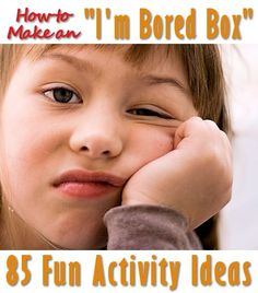85 Activity Ideas for Bored Kids   Mother's Home