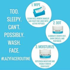 Constant exhaustion. That's how I would describe life lately! Ha!     Seriously though, by the time 9pm rolls around (sometimes 8 ) I'm barely functioning.  Energy to wash my face?? NOPE! ….But, what I do use, is perfect for those of us who are just.too.tired   Message me to place your order!