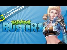 ▶ Brawl Busters - Free MMO Action Game [DE][HD] - YouTube