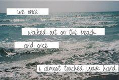 beach live, strawberri field, lyric, thing beachi, ocean waves, true, word, relationship quotes, anchor
