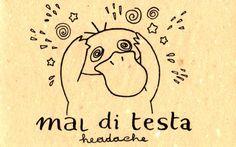 Learning Italian Language ~ Mal di testa (Headache) IFHN