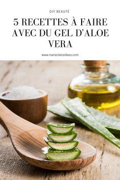 5 recettes à faire soi même avec du gel d'aloé vera. Zéro déchet, DIY