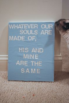Quote On Canvas DIY.. the quote is wuthering heights!