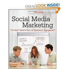 Great book on the use of social media marketing for your business. Dave Evans, in my opinion, is one of the best writers on the subject and delivers a ton of information.