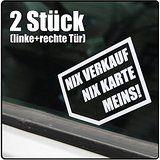 Aufkleber NIX VERKAUF NIX KARTE MEINS! in WEISS 2 STÜCK. Der FUN-Sticker fürs Auto gibt Autohändler keine Chance mehr. Infos dazu auf: www.ztyle.de