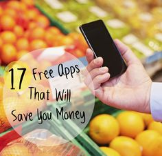 17 FREE apps that will help you cut your monthly bills.