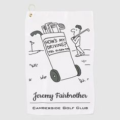 """Funny cartoon of a golfer playing golf on a golf course. His gol cart has a sign which says, """"How's my Driving?"""". Funny golf cartoon gift idea for a golfer. Funny Golf, Golf Humor, Golf Club Crafts, Gifts For Dad, Fathers Day Gifts, Golf Cards, Craft Quotes, Golf Towels, Golf T Shirts"""