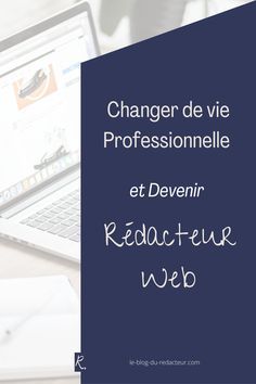 Vous songez à la reconversion professionnelle ? Découvrez un métier génial si vous voulez changer de vie professionnelle : la rédaction web Le Web, Letter Board, Lettering, Blog, Drawing Letters, Blogging, Brush Lettering
