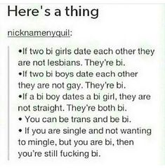 I am so tired of bi-erasure within the LGBTQPIA+ community. It's bad enough we get shit from an already aggressively heterosexual society.