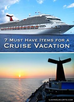 7 MUST HAVE items for a Cruise Vacation. Great list and tips for first time cruisers.