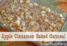 Apple Cinnamon Baked Oatmeal - make on Sunday night for the week ahead. Store in the refrigerator. Just heat your serving in the microwave each morning and then add milk. Quick & hearty breakfast.