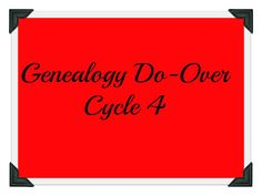 Dawning Genealogy: Genealogy Do-Over ~ Cycle 4, Week 6 - Evaluating Evidence and Reviewing Online Education Options #genealogy