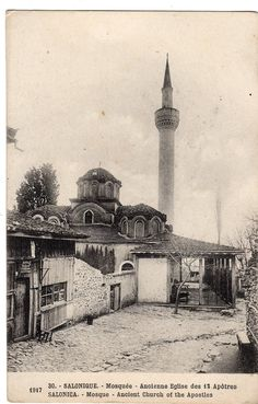Greece Vintage Postcard Salonica-Mosque-Ancient Church Of The 12 Apostoles -Rare Greece History, Byzantine Architecture, Islamic World, In Ancient Times, Thessaloniki, Old City, Macedonia, Mosque, Old World