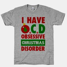 I Have OCD | T-Shirts, Tank Tops, Sweatshirts and Hoodies | HUMAN