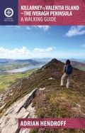 Killarney to Valentia Island – A Walking Guide by Adrian Hendroff - The Collins Press: Irish Book Publisher